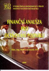 Grünwald, R.: Finanční analýza pro oceňování podniku