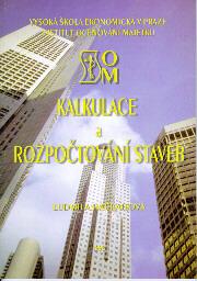 Hačkajlová, L.: Kalkulace a rozpočtování staveb