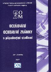 Jurečka, J.: Oceňování ochranné známky jako součásti nehmotného majetku - 2. vydání